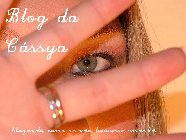 Blog da Cassya