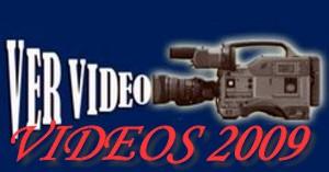 VER VIDEOS 2009