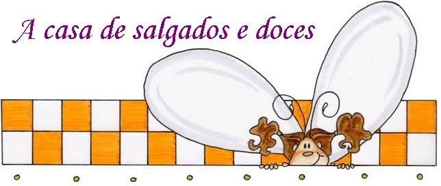 A CASA DOS SALGADOS