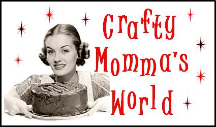 Crafty Momma's World