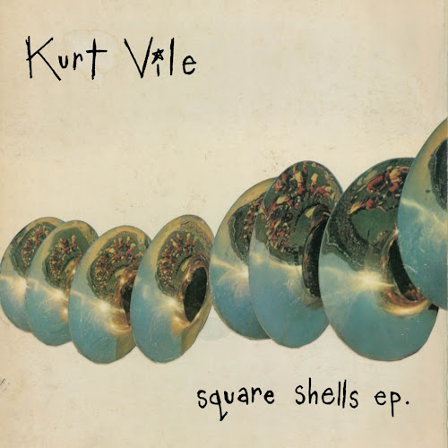 Kurt Vile - 2010 - Square Shells EP