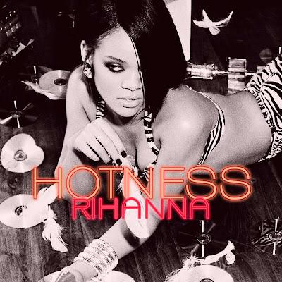 rihanna hotness. rihanna hotness. album rihanna