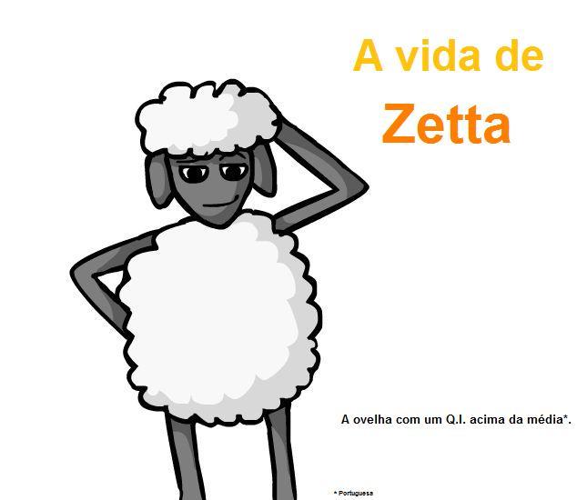A Vida De Zetta