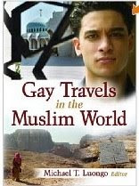 Gay Travels in the Muslim World, a book by Michael Luongo, shown here in its English version, has an Arabic version that uses the word that is the archaic term for pervert instead of the modern Arabic term for being gay.