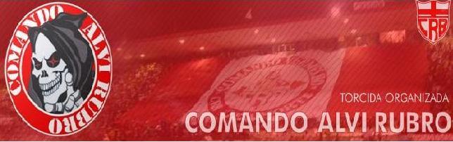 Comando Alvi Rubro - CRB Até a Morte (Blog G.R.S.C.T.O.C.A.R.)