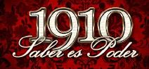 1910 saber es poder
