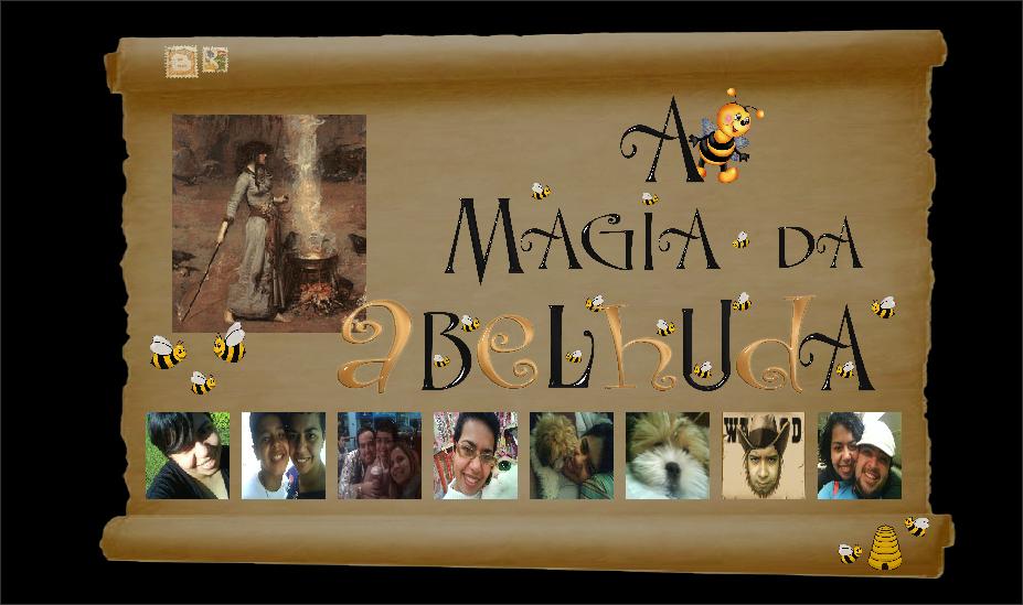 A Magia da Abelhuda