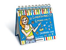 """Nuevo calendaruio de humor femenino 2009 """"¡¡¡Loquísimas!!!"""" de Ana von Rebeur"""
