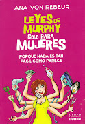 """¡ Nueva edición! """"Leyes de Murphy solo para Mujeres"""" de Ana von Rebeur, Ed. Norma , 2009"""