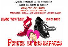 """"""" Ponete en mis zapatos"""",comedia  de Ana von Rebeur , dirección de Carlos Evaristo"""