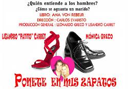 """"""" Ponete en mis zapatos"""" , nuevo éxito de Ana von Rebeur, dirigida por Carlos Evaristo"""