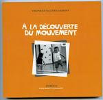 LIVRE ET DVD : À LA DÉCOUVERTE DU MOUVEMENT