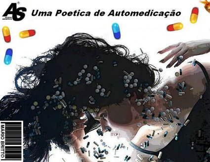 Uma Poetica de Automedicação