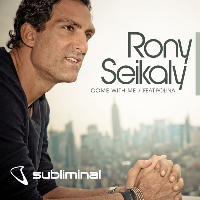 Rony Seikaly Feat Polina - Come With Me