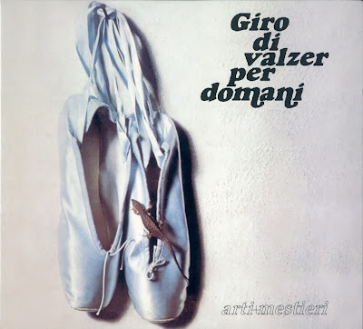 Arti E Mestieri - 1975 - Giro Di Valzer Per Domani