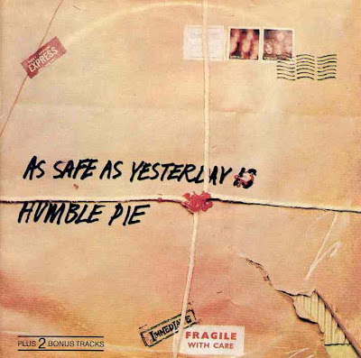 Humble Pie ~ 1969 ~ As Safe as Yeasterday Is