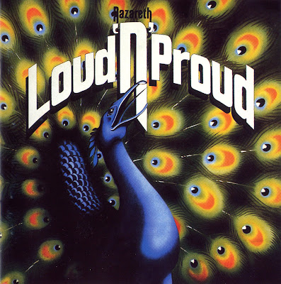 Nazareth ~ 1973 ~ Loud 'N' Proud