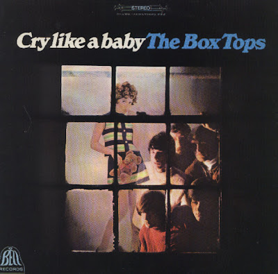the Box Tops ~ 1968a ~ Cry Like A Baby