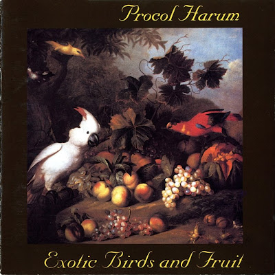 Procol Harum ~ 1974 ~ Exotic Birds And Fruit