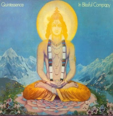 Quintessence ~ 1969 ~ In Blissful Company