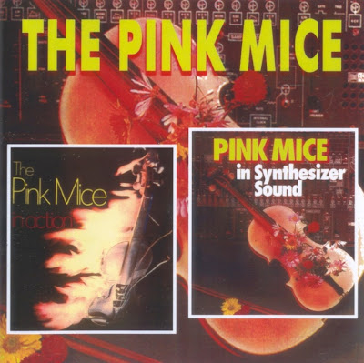 the Pink Mice ~ 1971 ~ In Action + 1972 ~ In Synthesizer Sound