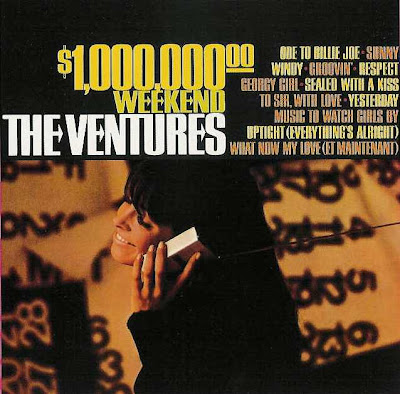 the Ventures ~ 1967c ~ $1,000,000 Weekend