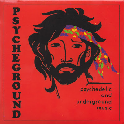 Psycheground ~ 1971 ~ Psychedelic And Underground Music