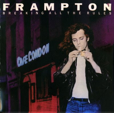Peter Frampton - 1981 - Breaking all the Rules