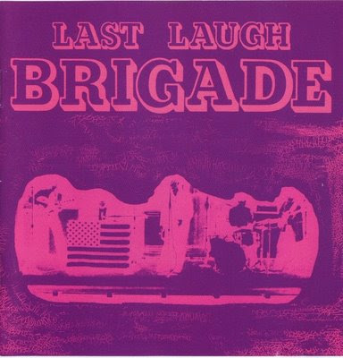 the Brigade - 1970 - Last Laugh