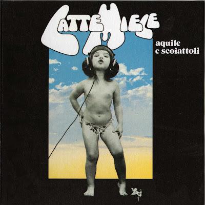 Latte e Miele - 1976 - Aquile e Scoiattoli