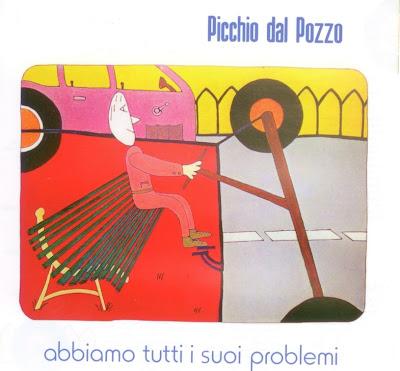 Picchio Dal Pozzo - 1980 - Abbiamo Tutti I Suoi Problemi