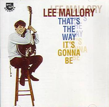 Lee Mallory - 1968 - That's The Way It's Gonna Be