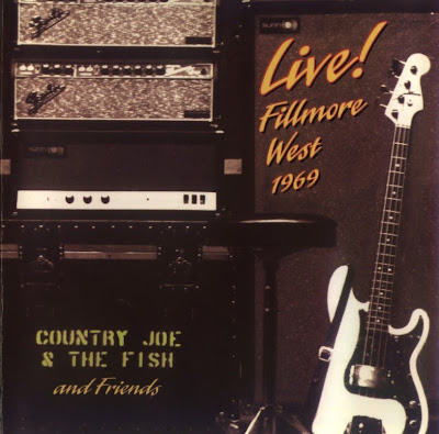 Country Joe & The Fish - 1994 - Live Fillmore West 1969