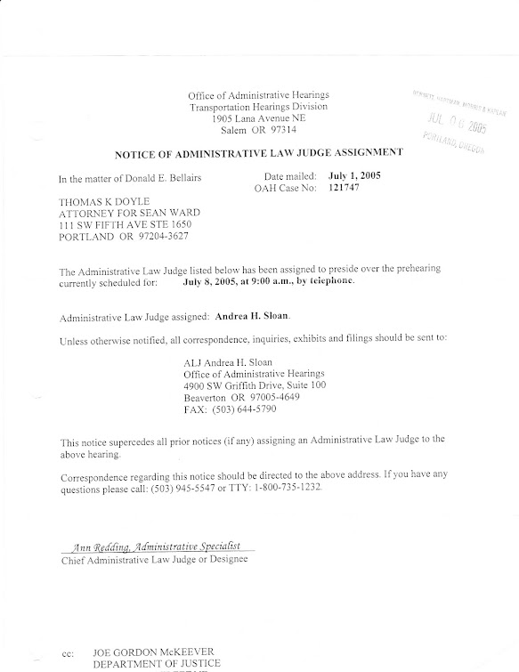 July 2005 OAH hearing NOW scheduled with ALJ Andrea Sloan