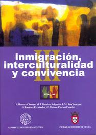 Inmigración, Interculturalidad y Convivencia, Instituto de Estudios Ceutíes, Ceuta, 2003
