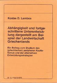 ABHAENGIGKEIT UND...,  ΔΙΔΑΚΤΟΡΙΚΗ ΔΙΑΤΡΙΒΗ,   στην  ΟΙΚΟΝΟΜΙΚΗ ΣΧΟΛΗ ΤΟΥ FREIE UNIVERSITAET BERLIN