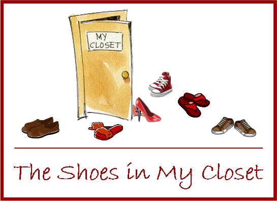 The Shoes in My Closet