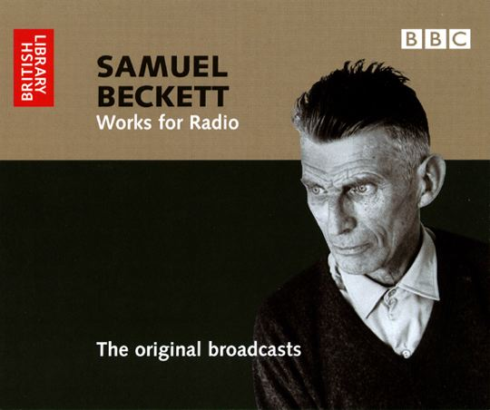 Samuel Beckett: Works for Radio: The Original Broadcasts