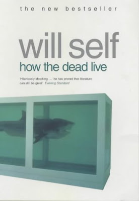 Will Self, 'How The Dead Live'