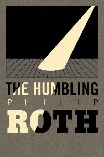 Philip Roth, 'The Humbling'. Design by Milton Glaser.