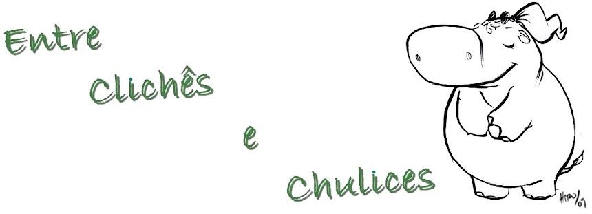 Entre clichês e chulices