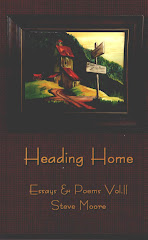 Heading Home ~ Essays & Poems Vol. II