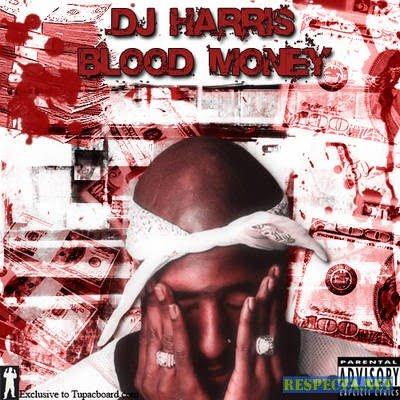 2Pac - DJ Spyda Presents Blood Money (2003)
