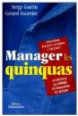 Manager les Quinquas