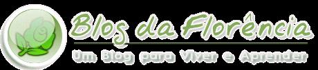 Blog da Florência