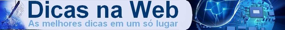 Dicas na Web