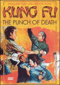 Punhos de Tigre (Kung Fu - The Punch of Death / Fang Shi Yu / The Prodigal Boxer / Fong Sai Yuk, 1973), de Chai Yang-Min