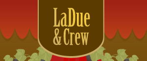 LaDue &amp; Crew