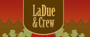 LaDue & Crew