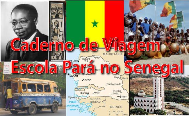 Caderno de Viagem: Escola Pará no Senegal